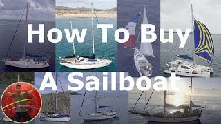 HOW TO BUY A SAILBOAT TO SAIL AROUND THE WORLD - Ep 49