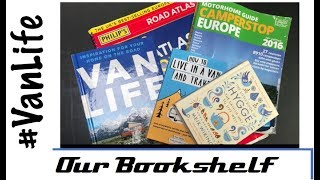 Vanlife Books - What's on our bookshelf - Campervan, Camper, RV, Motorhome