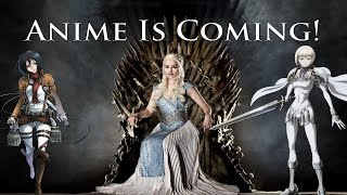 Must Watch Anime for Game of Thrones Fans!