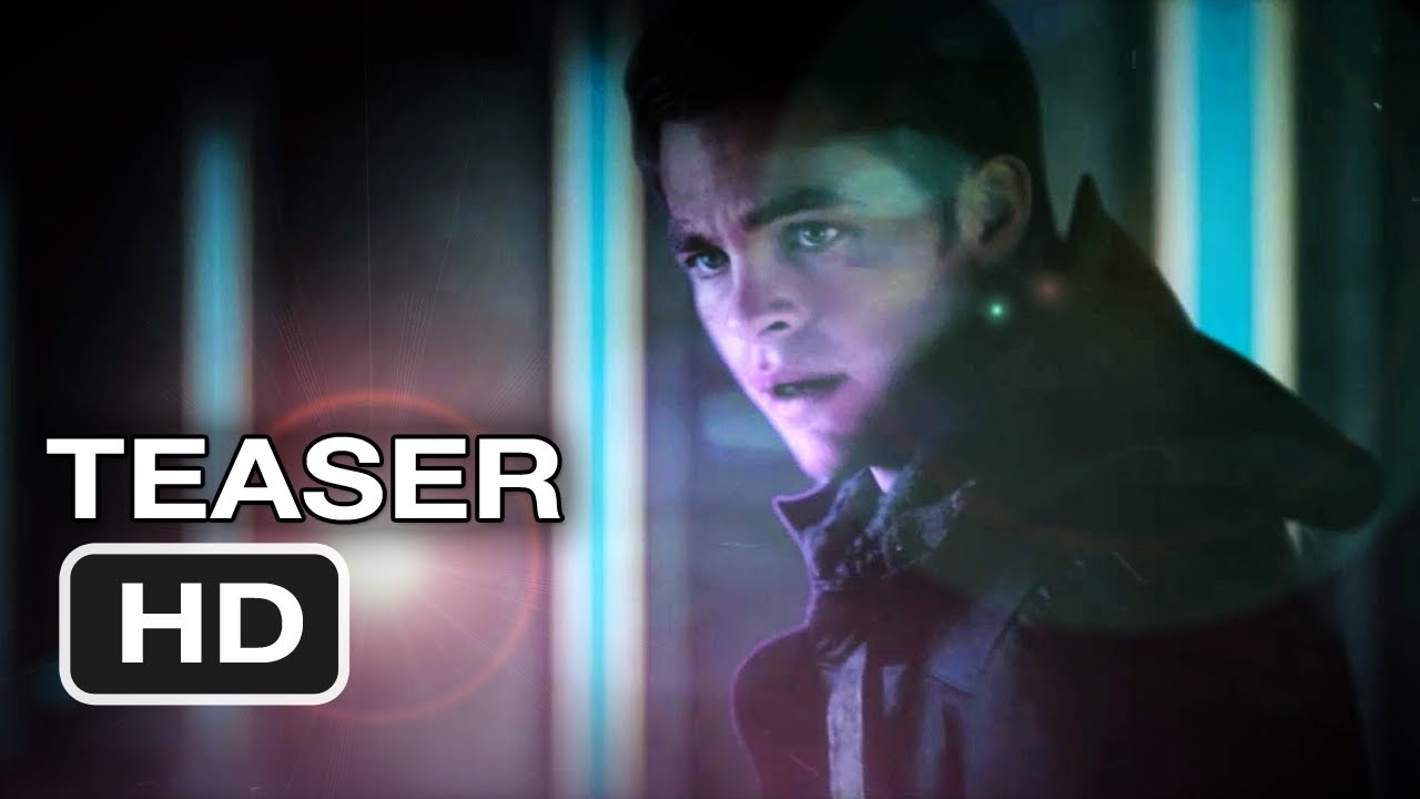Star Trek 2012 Teaser Trailer Star Trek Into Darkness Teaser