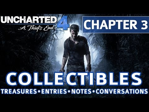 Uncharted 4 - Chapter 3 All Collectible Locations, Treasures, Journal Entries, Notes, Conversations