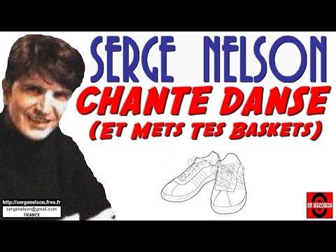 CHANTE DANSE (et mets tes baskets) - Serge Nelson