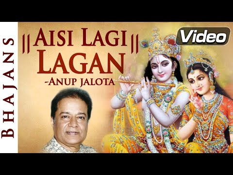 Aisi Laagi Lagan - Superhit Hindi Devotional Song - Anup Jalota video