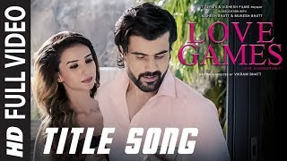 LOVE GAMES Full Video Song (Title Track)  | Patralekha, Gaurav Arora, Tara Alisha Berry | T-SERIES