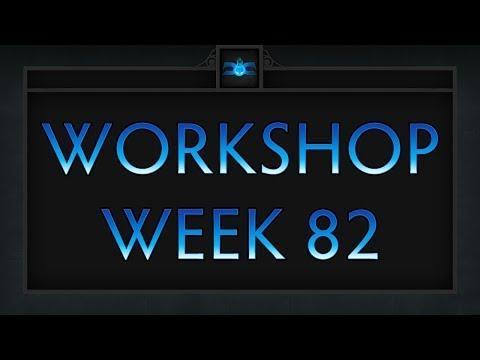 Dota 2 Top 5 Workshop - Week 82
