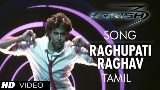 3 - Raghupathy Raghava Song Krrish 3 (Official Video Tamil) - Hrithik Roshan, Priyanka Chopra