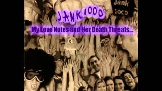 Watch Jank 1000 Since Youve Been Gone video