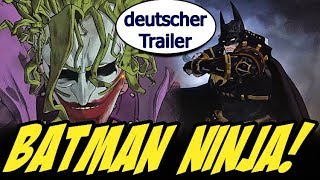 Batman Ninja (deutsch /german) Anime Trailer
