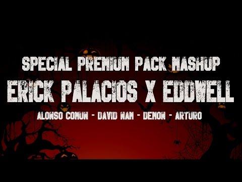 Erick Palacios & Eddwell Special Pack Mashups [Halloween][Special 1 Year] #1