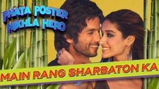 Main Rang Sharbaton Ka Phata Poster Nikla Hero SONG OUT