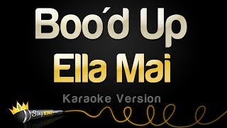 Ella Mai Boo 39 D Up Karaoke Version