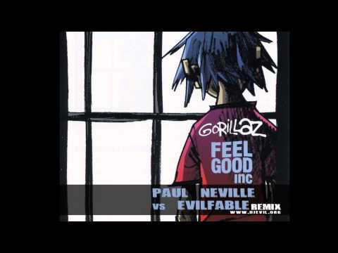 Gorillaz - Feel Good Inc (Paul Neville Vs Evilfable Radio Edit Rmx) 2010 version
