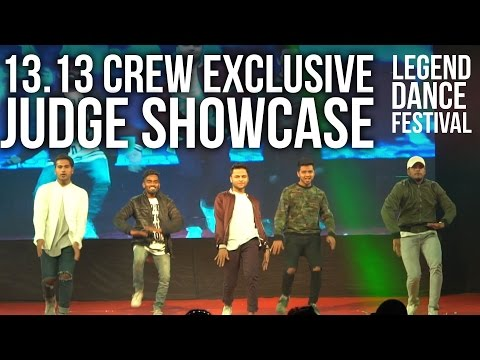 13.13 Crew Exclusive 2017 at Legend Dance Festival