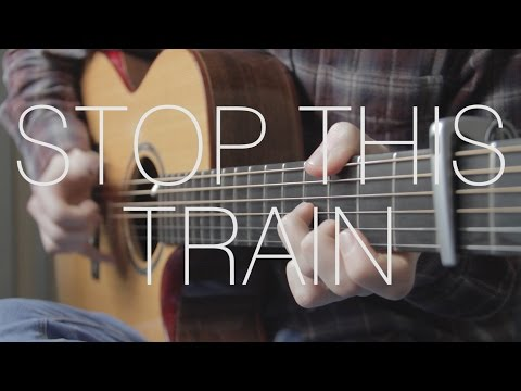 John Mayer - Stop This Train - Fingerstyle Guitar Cover By James Bartholomew