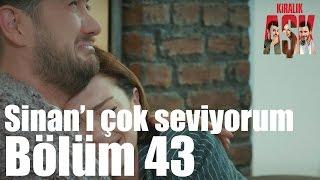 Kiralık Aşk 43. Bölüm - Sinan'ı Çok Seviyorum