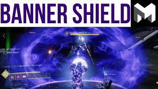 Destiny 2 Forsaken: Banner Shield Review (New Subclass Guide)