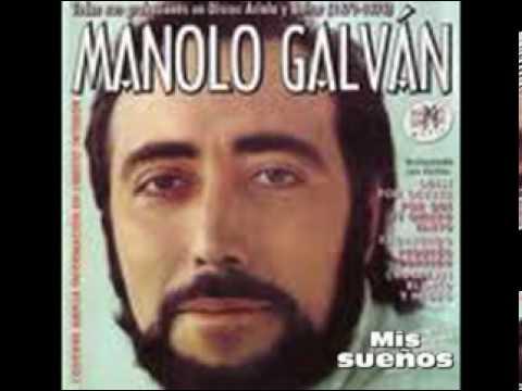 Manolo Galvan - Mis Sueños