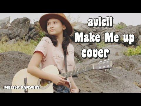 Avicii Make Me up en guitarra cover