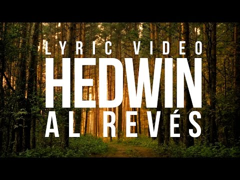 Thumbnail of video Hedwin - Al Revés (Lyric Video)