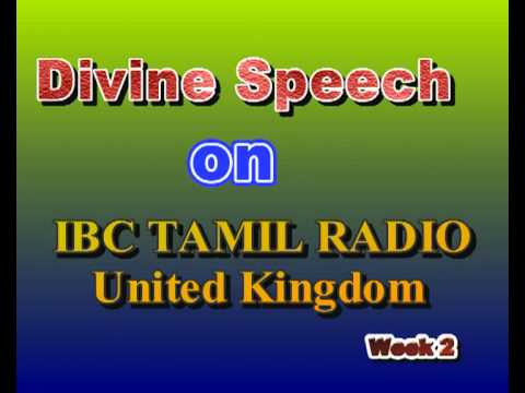 Divine Speech on IBC Tamil Radio London, Week 2