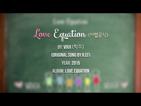 VIXX (빅스) - Love Equation (이별공식) [Hangul/Romanized/Eng Trans]