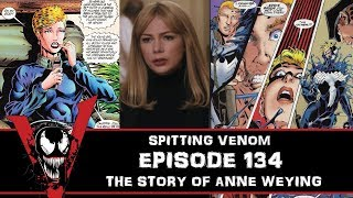 The Venom Vlog - Episode 134: The Story of Anne Weying