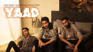 Download lagu YAAD - Asim Azhar | Talha Anjum | Talhah Yunus ( )