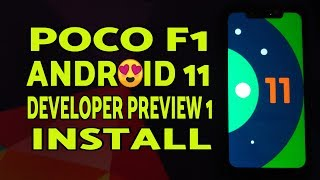 Poco F1 Install Android 11 Developer Preview 1 | Android 11 DP1 on Poco F1 Install