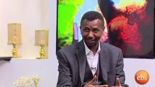ስለ ኢትዮጵያዊነት ከመምህር ዶ/ር ዘበነ ለማ ጋር በእሁድን በኢቢኤስ/Sunday With EBS Doctor Zebene Lema About Ethiopia
