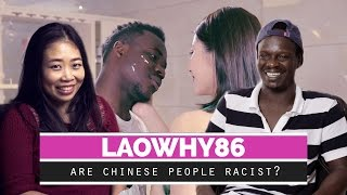 Are Chinese People Racist?