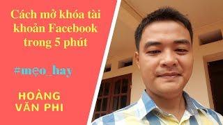 CÁCH LẤY LẠI TÀI KHOẢN FACE.BOOK TRONG 5 PHÚT SIÊU HOT NĂM 2017 - Hoàng Văn Phi.