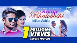 Koto Je Valobashi |  Milon &  Ashfa | Milon & Ashfa Hit Song | Full HD