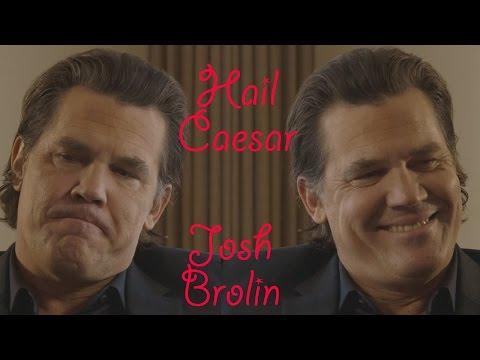 DP/30: Hail, Caesar, Josh Brolin