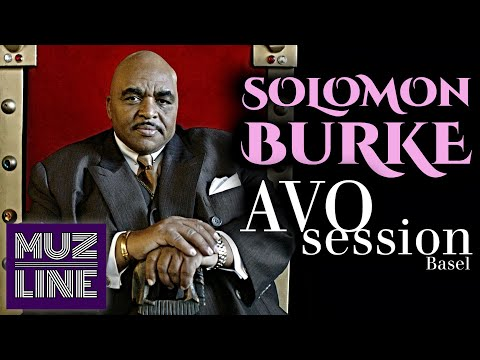 Solomon Burke: The King Live at AVO Session Basel (2007)
