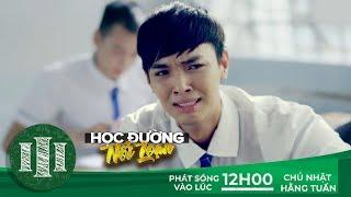 PHIM CẤP 3 - Phần 7 : Trailer 05 | Phim Học Đường 2018 | Ginô Tống
