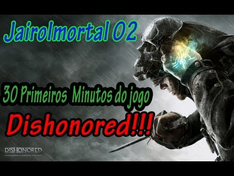 JairoImortal 02 - Dishonored