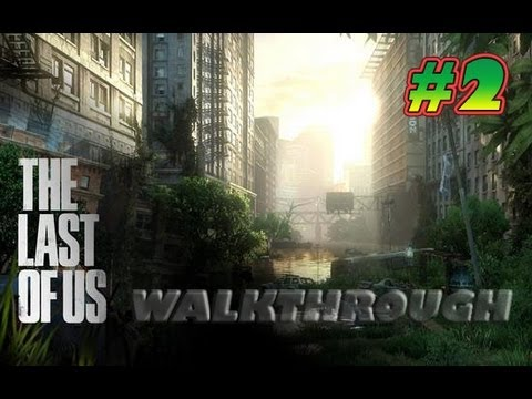 The Last of Us Walkthrough Part 2 Full Gameplay [HD] Demo Singelplayer