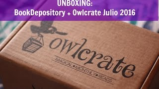 UNBOXING | BookDepository + Owlcrate Julio 2016