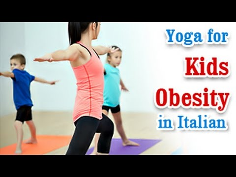 Exercise For Kids Obesity | Weight Loss and Diet | Yoga In Italian