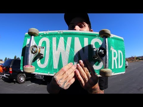 SUPER SICK STREET SIGN SKATEBOARD! | YOU MAKE IT WE SKATE IT EP 156