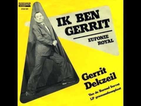 Gerrit Dekzijl - Ik Ben Gerrit