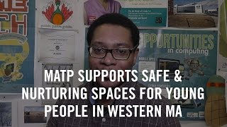 MATP supports young people in Western MA