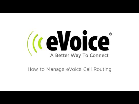 How To Manage Call Routing with eVoice