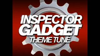 Inspector Gadget - Theme Tune