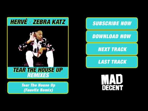 Hervé & Zebra Katz - Tear The House Up (Faustix Remix)