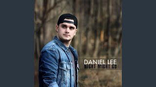 Daniel Lee Night Might Go