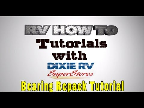 RV How To - Bearing Repack - Featuring Long Long Honeymoon