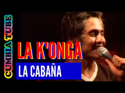 La K'onga - La Cabaña video