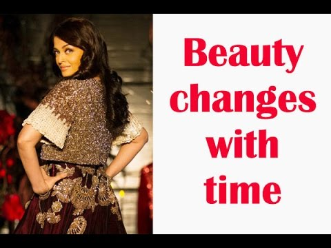 Aishwarya Rai Bachchan Beauty changes with time -TOI