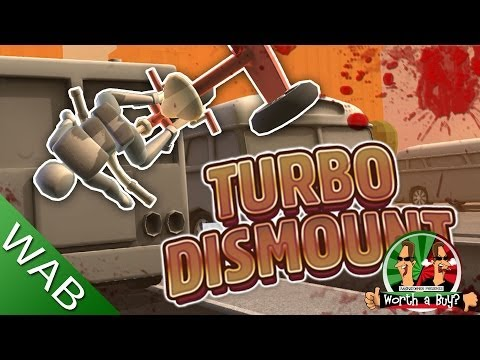 Turbo Dismount Review - Worth a Buy?